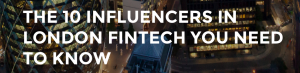 The 10 Influencers in London Fintech - BoardStudios